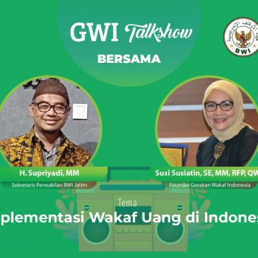GWI Talkshow (Podcast) – Implementasi Wakaf Uang di Indonesia